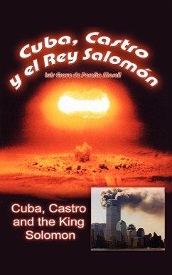 Cuba, Castro and the King Solomon