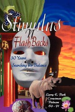 Stimulus N FlashBacks: 30 Years Searching for Balance