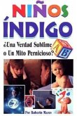Ni?os Indigo: Indigo Kids. Truth or a Myth