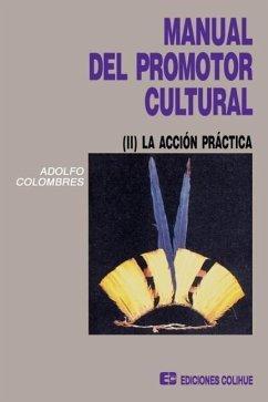 Manual Del Promotor Cultural II - Colombres, Adolfo