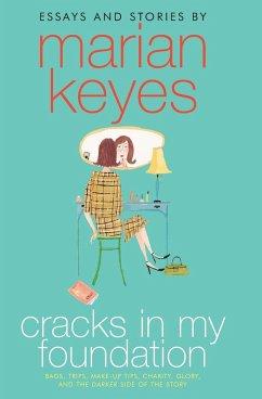 Cracks in My Foundation - Keyes, Marian