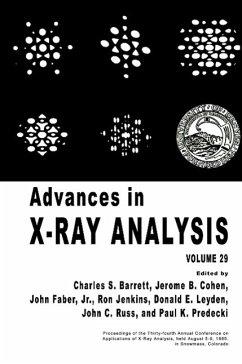 Advances in X-Ray Analysis - Barrett, Charles S. / Cohen, jerome B. / Faber, Jr., John / Jenkins, Ron / Leyden, Donald E. / Russ, John C. / Predecki, Paul K. (Hgg.)