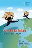 Cross-Border Banking: Regulatory Challenges