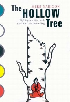 9780773531321 - Nabigon, Herb: The Hollow Tree: Fighting Addiction with Traditional Native Healing - كتاب