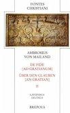 De Fide Ad Gratianum / Über den Glauben an Gratian 2