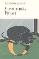 Something Fresh - Wodehouse, P G