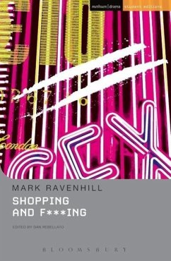 Shopping and F***ing - Ravenhill, Mark