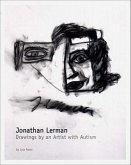 Jonathan Lerman: The Drawings of a Boy with Autism
