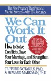 We Can Work It Out: How to Solve Conflicts, Save Your Marriage