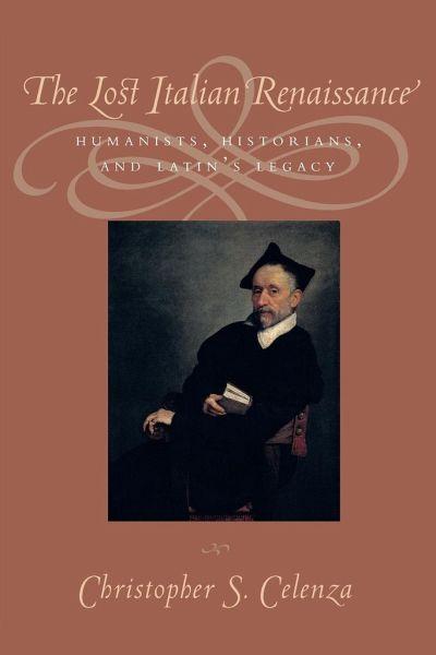 historian humanists italian latins legacy lost renaissance