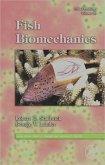 Fish Physiology: Fish Biomechanics