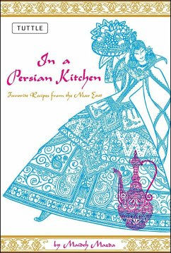 In a Persian Kitchen: Favorite Recipes from the Near East - Mazda, Maideh