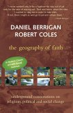 Geography of Faith: Underground Conversations on Religious, Political and Social Change
