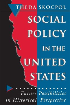 Social Policy in the United States - Skocpol, Theda