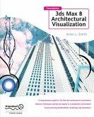 Foundation 3ds Max 8 Architectural Visualization