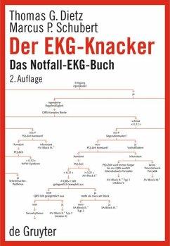 Der EKG-Knacker - Dietz, Thomas G.; Schubert, Marcus P.