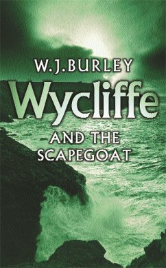 Wycliffe and the Scapegoat - Burley, W.J.