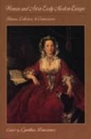 Women and Art in Early Modern Europe