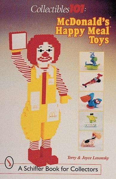 collectibles 101 mcdonald 39 s happy meal toys von joyce. Black Bedroom Furniture Sets. Home Design Ideas