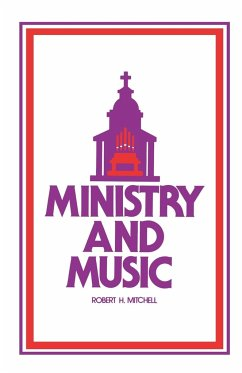 Ministry and Music - Mitchell, Robert H.