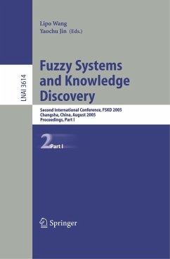 Fuzzy Systems and Knowledge Discovery - Wang, Lipo / Jin, Yaochu (eds.)