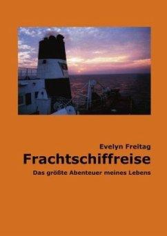 Frachtschiffreise - Freitag, Evelyn