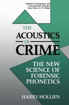 The Acoustics of Crime - Hollien, Harry