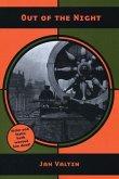 Out of the Night: The Memoir of Richard Julius Herman Krebs Alias Jan Valtin