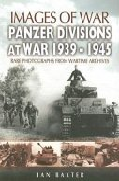 Panzer-divisions at War 1939-1945 (Images of War Series)
