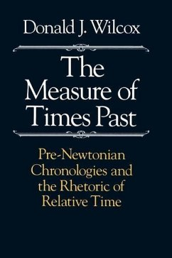 The Measure of Times Past - Wilcox, Donald J.