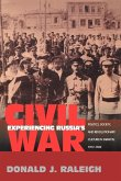 Experiencing Russia's Civil War