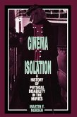 The Cinema of Isolation: A History of Physical Disability in the Movies