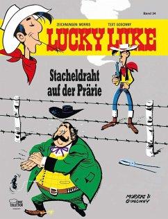 Stacheldraht auf der Prärie / Lucky Luke Bd.34 - Morris; Goscinny, René
