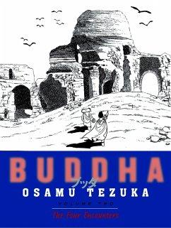 Buddha, Volume 02: The Four Encounters - Tezuka, Osamu