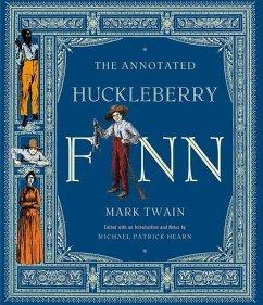 The Annotated Huckleberry Finn - Twain, Mark