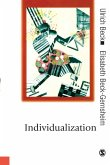 Individualization: Institutionalized Individualism and Its Social and Political Consequences