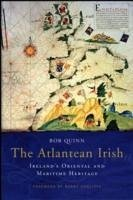 The Atlantean Irish - Quinn, Bob