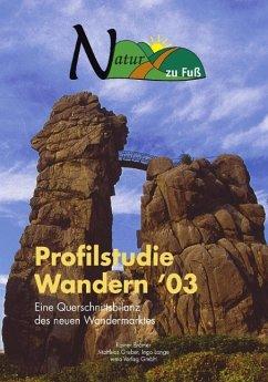 Profilstudie Wandern '03 - Brämer, Rainer; Gruber, Matthias; Lange, Ingo
