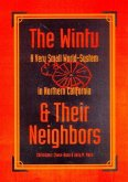 The Wintu & Their Neighbors: A Very Small World-System in Northern California