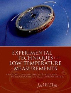 Experimental Techniques for Low Temperature Measurements - Ekin, Jack