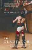 Gladiator: The Secret History of Rome's Warrior Slaves