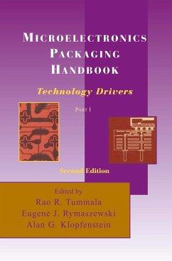 Microelectronics Packaging Handbook: Technology Drivers Part I - Tummala, Rao R.; Rymaszewski, Eugene J.; Klopfenstein, Alan G.
