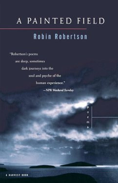 A Painted Field: Poems - Robertson, Robin