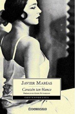 Corazon tan blanco - Marías, Javier