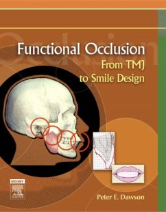 Functional Occlusion: From Tmj to Smile Design - Dawson, Peter E.