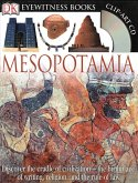 DK Eyewitness Books: Mesopotamia: Discover the Cradle of Civilization the Birthplace of Writing, Religion, and the [With Clip-Art CD]