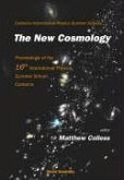 New Cosmology, the - Proceedings of the 16th International Physics Summer School, Canberra