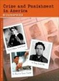 Crime and Punishment in America: Biographies