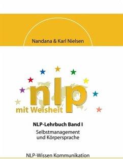 NLP mit Weisheit - Nielsen, Nandana; Nielsen, Karl