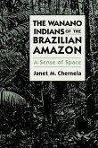 The Wanano Indians of the Brazilian Amazon